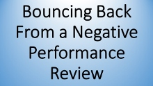 Bouncing Back From Negative Performance Review